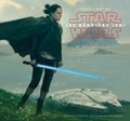 Phil Szostak - Tout l'art de Star Wars Les derniers Jedi.