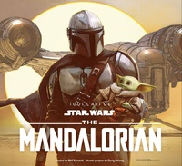 Phil Szostak - Tout l'Art de Star Wars : The Mandalorian.