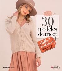 Phildar - 30 modèles de tricot belles matières.