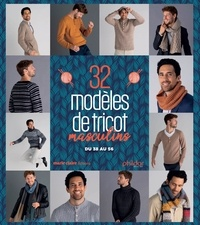 Phildar - 32 modèles de tricot hommes - Puls, bonnets, écharpes, gilets, snoods.