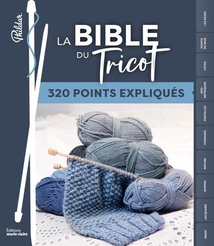 Phildar - La Bible du tricot - 300 points expliqués.