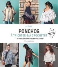Ponchos à tricoter & à crocheter - 25 modèles tendance pour toute lannée - Pour femme (34 au 52) et fille (2 à 12 ans).pdf