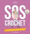 Phildar et Catherine Guidicelli - SOS crochet - B.A.-Ba, trucs & actuces, conseils.