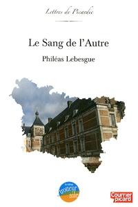Philéas Lebesgue - Le sang de l'autre.