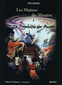 Philémon - Les maîtres du mystère 1 : La prophétie des Butios.