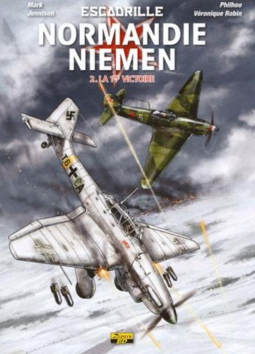 Philhoo et Mark Jennison - Escadrille Normandie-Niemen Tome 2 : Le 1re victoire.