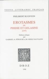 Philibert Bugnyon - Les érotasmes de Phidie et Gelasine 1557].