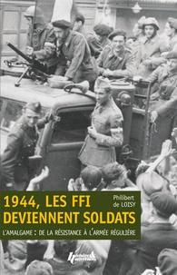 Rhonealpesinfo.fr 1944, les FFI deviennent soldats - L'amalgame : de la Résistance à l'armée régulière Image
