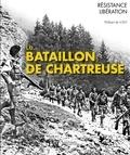 Philibert de Loisy - Le Bataillon de Chartreuse - Des bords du Guiers au lac de Constance.