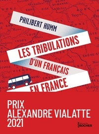 Philibert Humm - Les tribulations d'un Français en France.