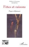 Philibert Secretan et Dominique Secretan - Fêtes et raisons - Pages religieuses.