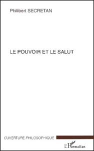 Le pouvoir et le salut. - Critique pascalienne du politique.pdf