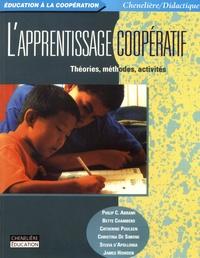 Philip Abrami et Bette Chambers - L'apprentissage coopératif - Théories, méthodes, activités.