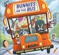 Philip Ardagh et Ben Mantle - Bunnies on the Bus.