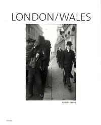 Philip Brookman - Robert Frank - London / Wales.