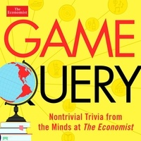 Philip Coggan et Simon Wright - Game Query - Nontrivial Trivia from the Minds at The Economist.