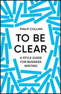 Philip Collins - To Be Clear.