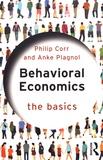 Philip Corr et Anke Plagnol - Behavioral Economics.