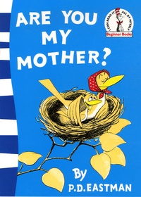 Philip-D Eastman - Are You My Mother?.