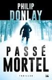 Philip Donlay - Passé mortel.