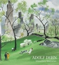 Philip Eliasoph - Adolf Dehn - Midcentury Manhattan.