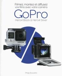 Filmez, montez et diffusez vos films avec votre caméra GoPro Hero4 Black & Hero4 Silver.pdf