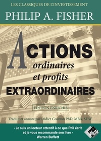 Philip Fisher - Actions ordinaires et profits extraordinaires.