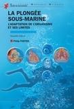 Philip Foster - La plongée sous-marine - L'adaptation de l'organisme et ses limites.
