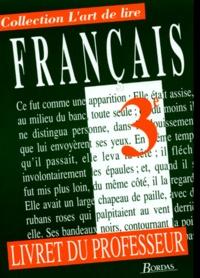Philip Giami-Levi et Marie-Louise Astre - FRANCAIS 3EME. - Livre du professeur.