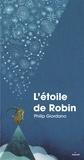 Philip Giordano - L'étoile de Robin.