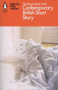 Philip Hensher - The Penguin Book of the Contemporary British Short Story.