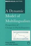 Philip Herdina et Ulrike Jessner - A Dynamic Model of Multilingualism - Perspectives of Change in Psycholinguistics.