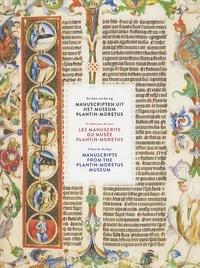 Philip Heylen - Les manuscrits du musée Plantin-Moretus - Un délice pour les yeux.