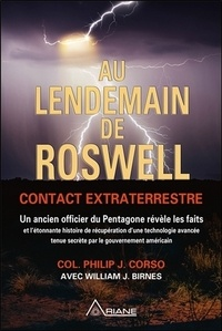 Philip-J Corso - Au lendemain de Roswell - Contact extraterrestre.