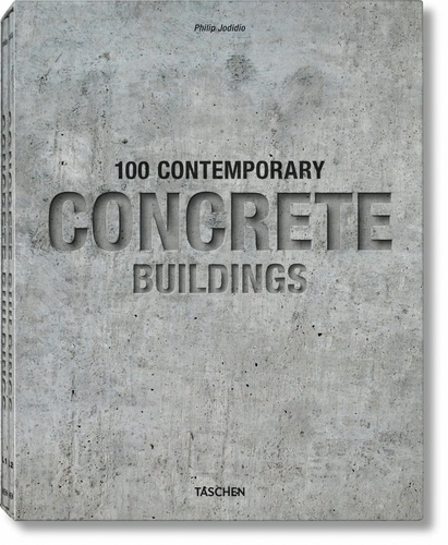 Philip Jodidio - 100 Contemporary Concrete Buildings - 2 volumes.