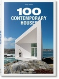Philip Jodidio - 100 Contemporary Houses.