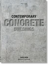 Bâtiments contemporains en béton - Philip Jodidio |