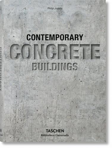 Philip Jodidio - Bâtiments contemporains en béton.