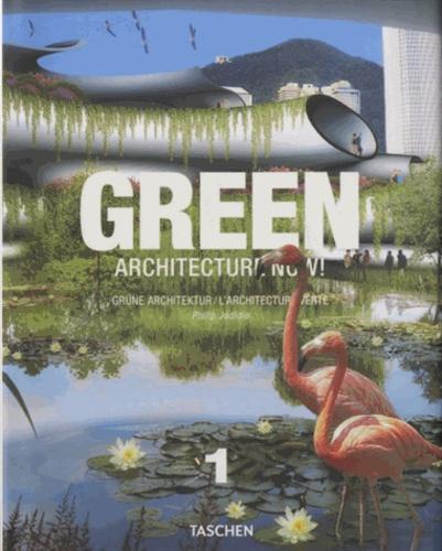 Philip Jodidio - Green Architecture Now ! - Tome 1.