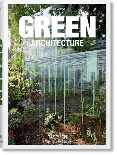 Philip Jodidio - Green architecture.