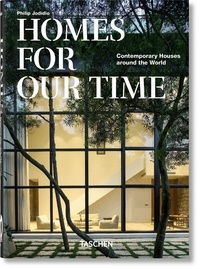 Philip Jodidio - Homes for Our Time - Contemporary Houses around the World.