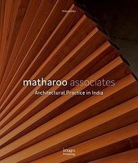 Philip Jodidio - Matharoo associates - Architectural practice in India.