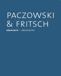 Philip Jodidio - Paczowski & Fritsch architectes.
