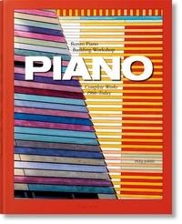 Philip Jodidio - Piano - Renzo Piano, Building Workshop. Complete Works 1966-Today.