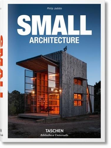 Philip Jodidio - Small Architecture.