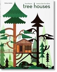 Philip Jodidio - Tree houses - Fairy-Tale Castles in th Air.