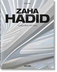 Philip Jodidio - Zaha Hadid - Complete Works 1979-Today.