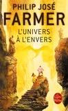 Philip José Farmer - L'Univers à l'envers.