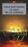 Philip José Farmer - La nuit de la lumière.