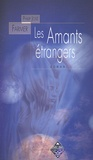Philip José Farmer - Les Amants étrangers.